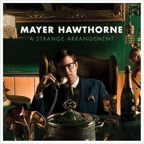 mayerhawthorne-strangearrangement